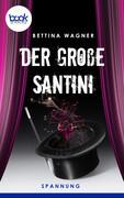 Der große Santini (Kurzgeschichte, Humor)