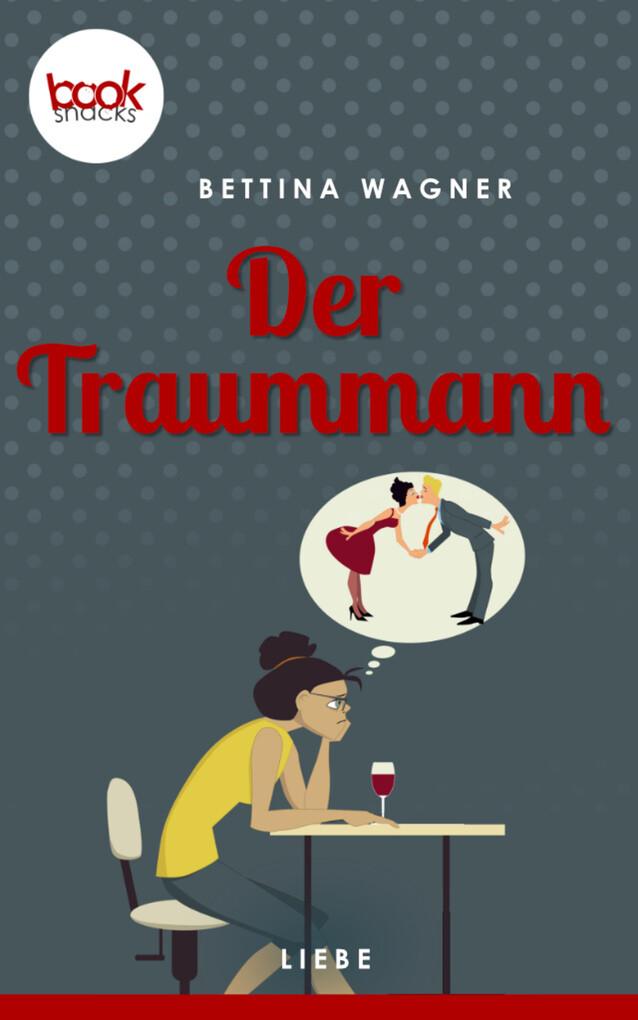 Der Traummann (Kurzgeschichte, Liebe) als eBook