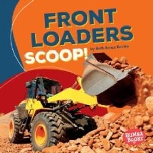 Front Loaders Scoop! als eBook Download von MS,...