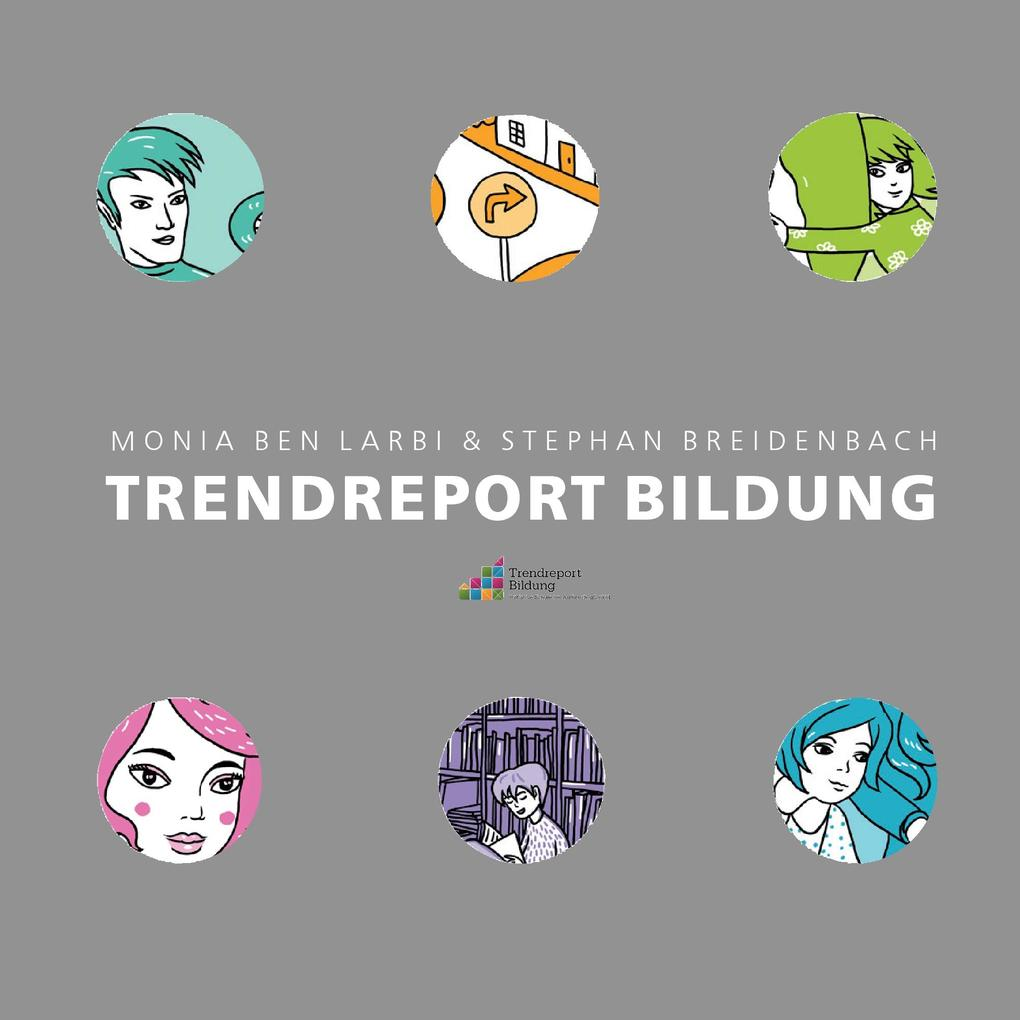 Trendreport Bildung als eBook Download von Moni...