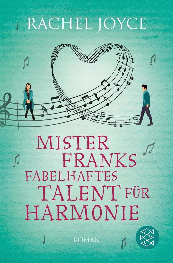 Mister Franks fabelhaftes Talent für Harmonie als eBook
