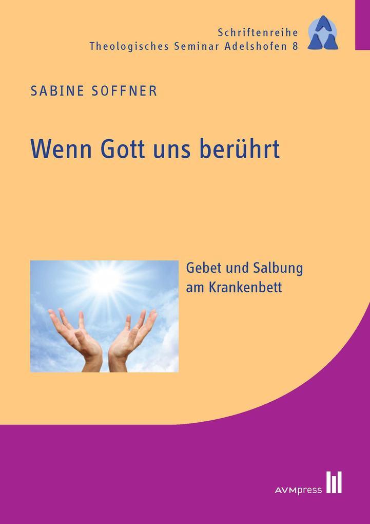 Wenn Gott uns berührt als eBook Download von Sabine Soffner - Sabine Soffner