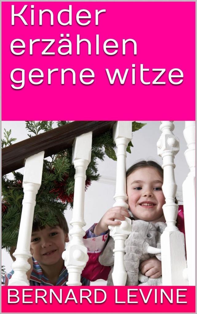 Kinder erzählen gerne witze als eBook Download ...
