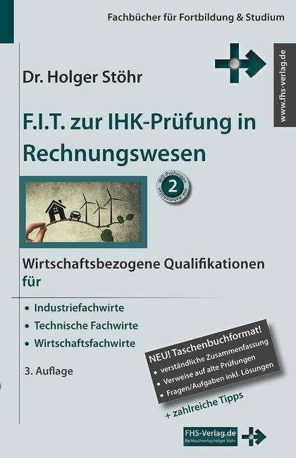 F.I.T. zur IHK-Prüfung in Rechnungswesen als Buch