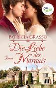 Die Liebe des Marquis - Roman