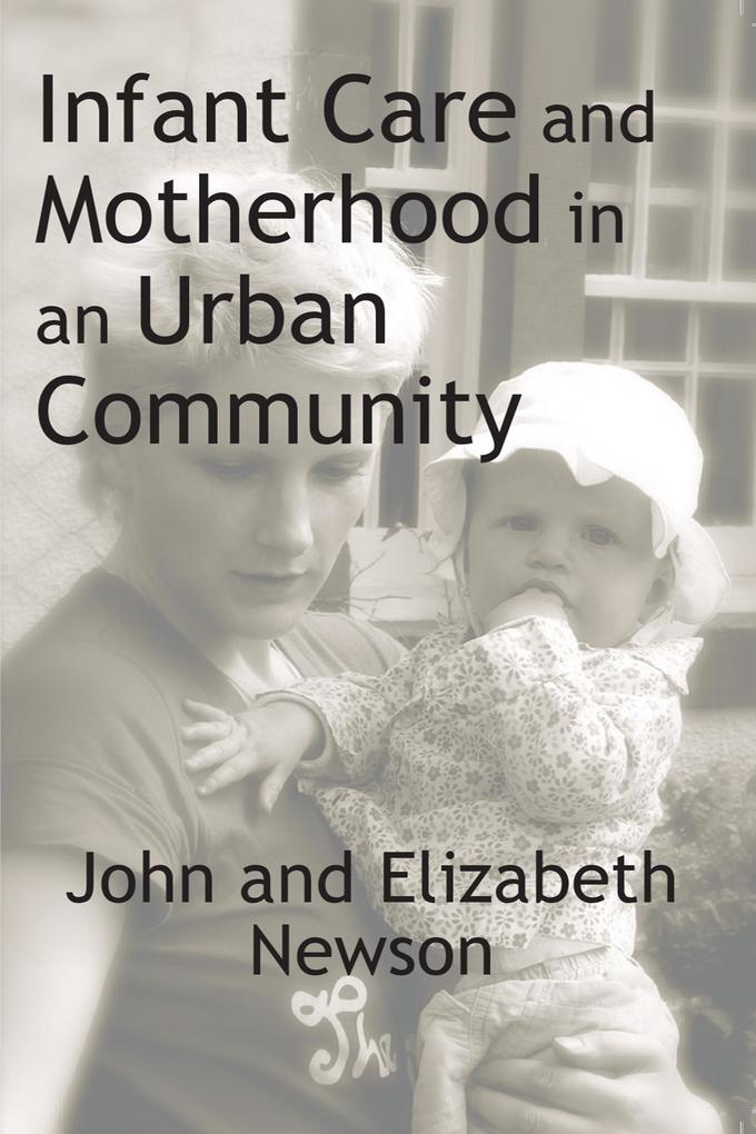 Infant Care and Motherhood in an Urban Communit...