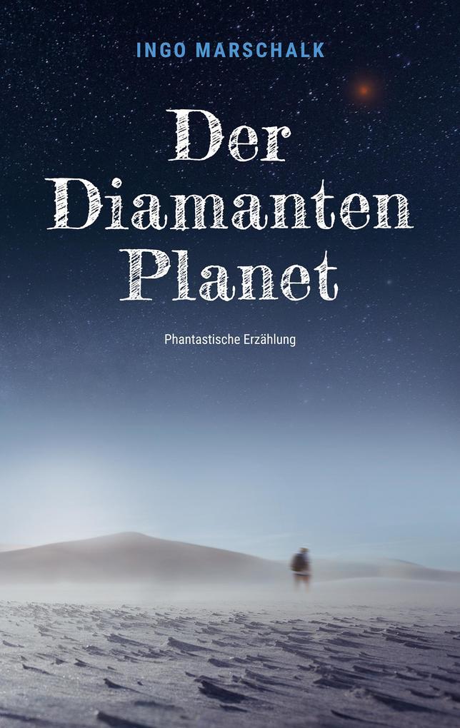 Der Diamantenplanet als eBook