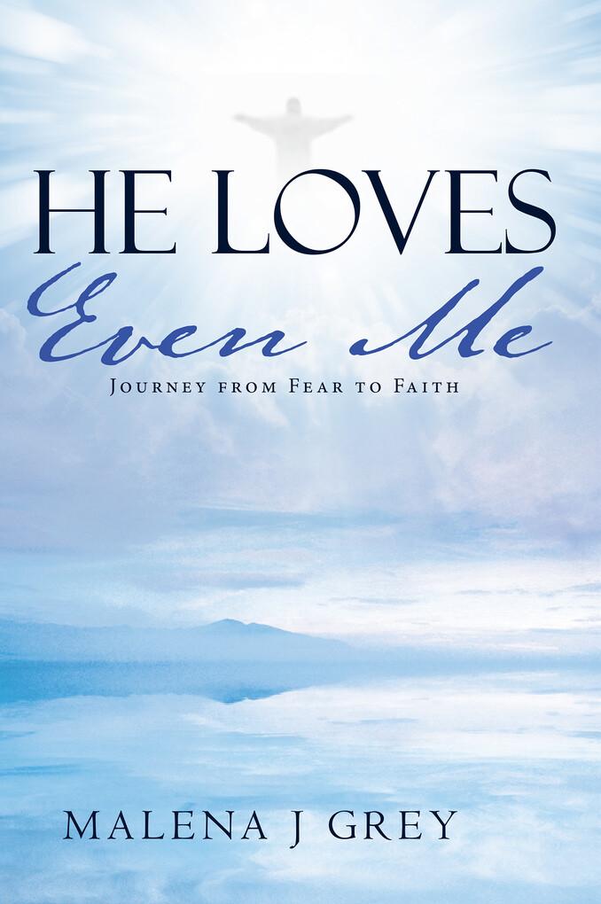 He Loves Even Me als eBook Download von Malena ...