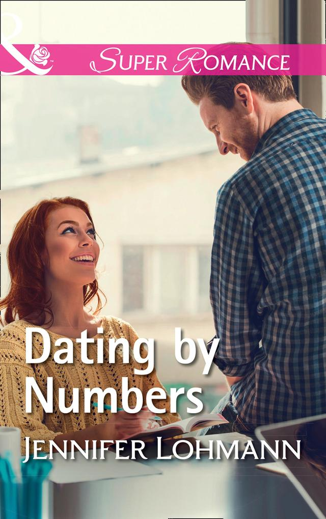 Dating By Numbers (Mills & Boon Superromance) a...