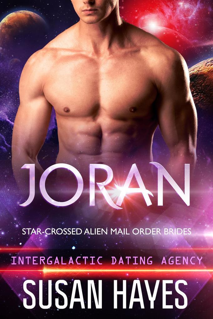 Joran: Star-Crossed Alien Mail Order Brides (In...