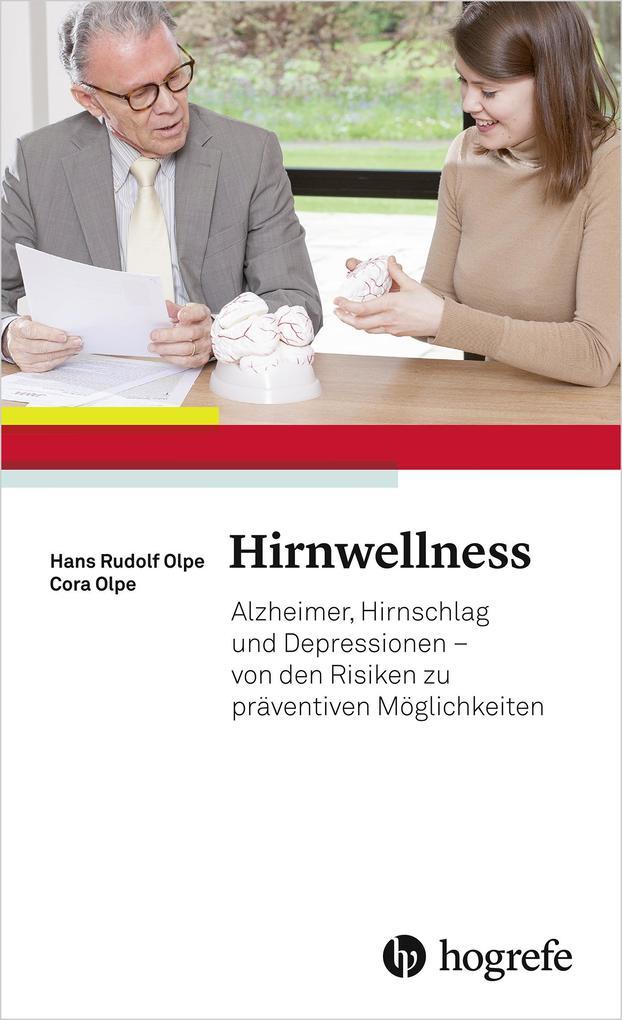 Hirnwellness als eBook Download von Hans Rudolf...