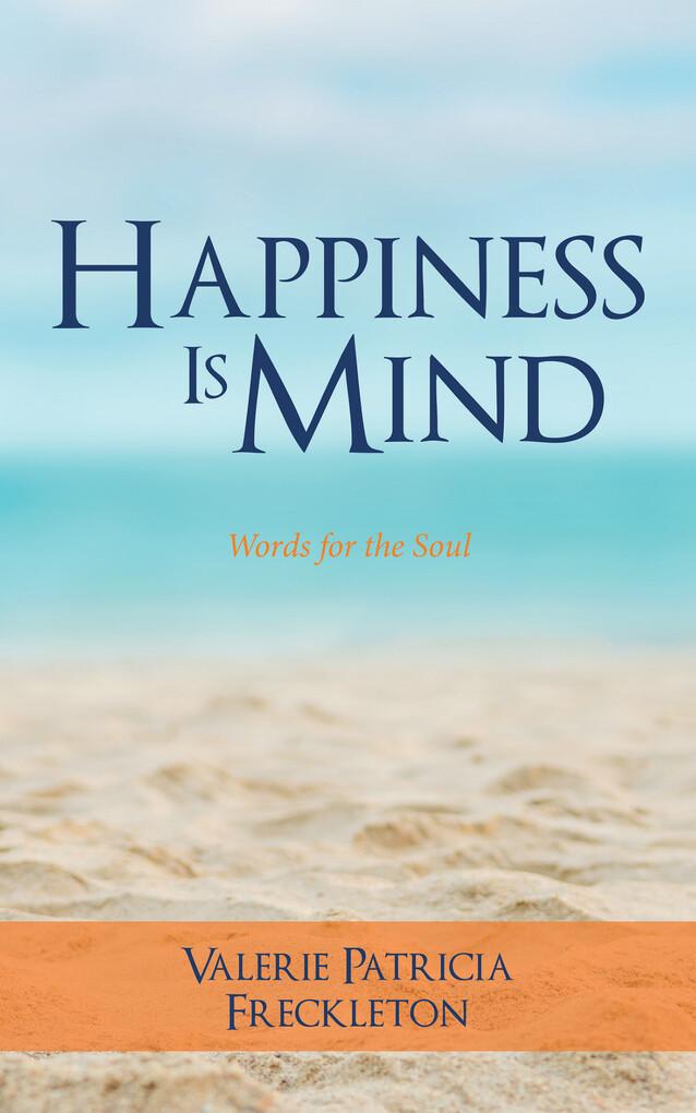 Happiness Is Mind als eBook Download von Valeri...