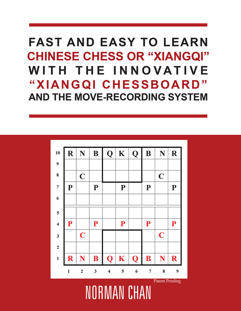 Fast and Easy to Learn Chinese Chess or Xiangqi...