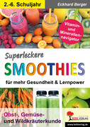 Superleckere SMOOTHIES