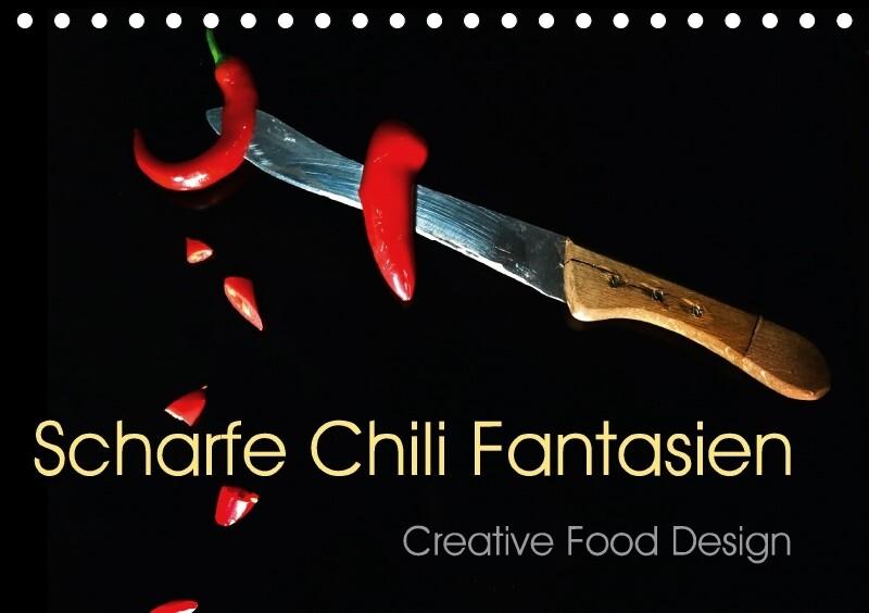 Scharfe Chili Fantasien - Creative Food Design ...