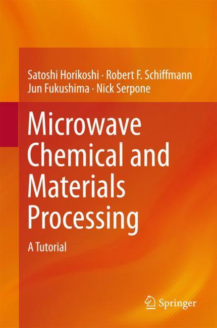 Microwave Chemical and Materials Processing als...