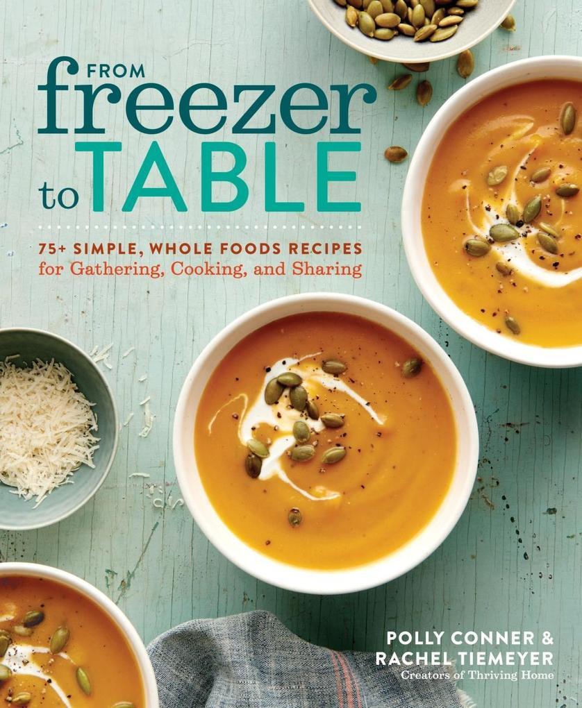 From Freezer to Table als eBook Download von Po...