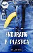 Induratio p. plastica (Kurzgeschichte, Krimi)