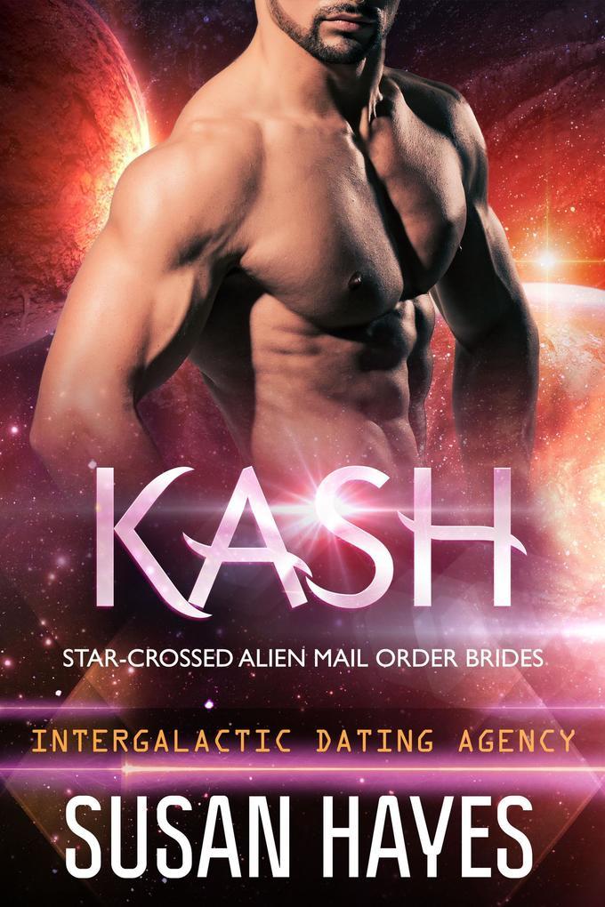 Kash: Star-Crossed Alien Mail Order Brides (Int...