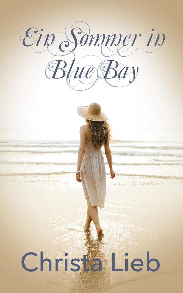 Ein Sommer in Blue Bay als eBook
