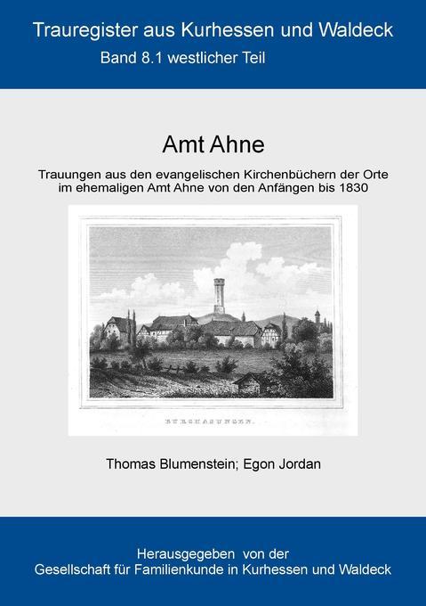 Amt Ahne als Buch von Thomas Blumenstein, Egon ...