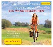 Deutschland. Ein Wandermärchen - Das Hörbuch