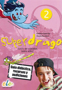 Superdrago - Guía didáctica, recursos y audiciones, 2 CD-ROMs. Vol.2