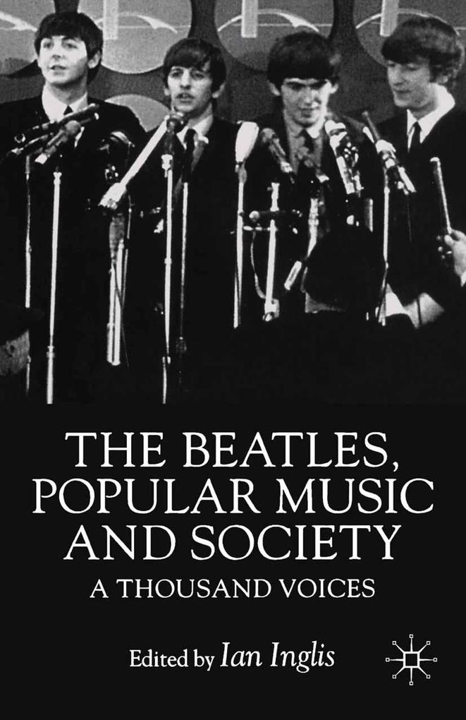 Beatles, Popular Music and Society als eBook Do...
