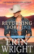 Returning for Love - A Western Romance Novel (Long Valley Romance, #4)
