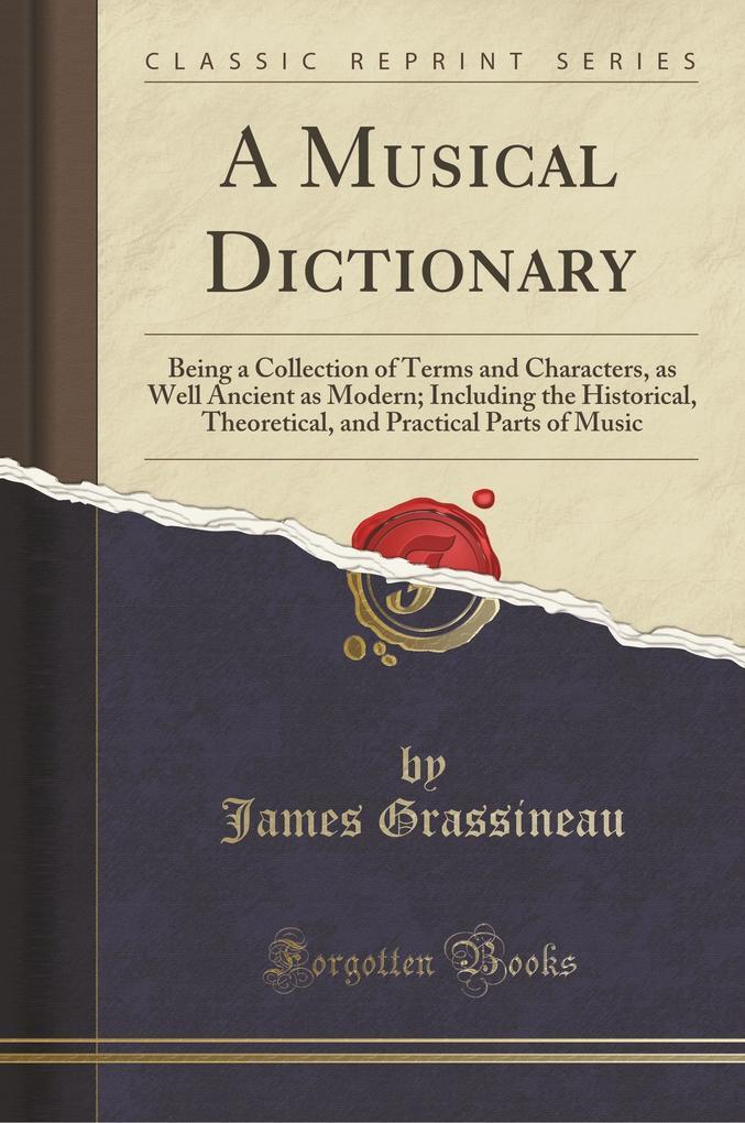A Musical Dictionary als Taschenbuch von James ...