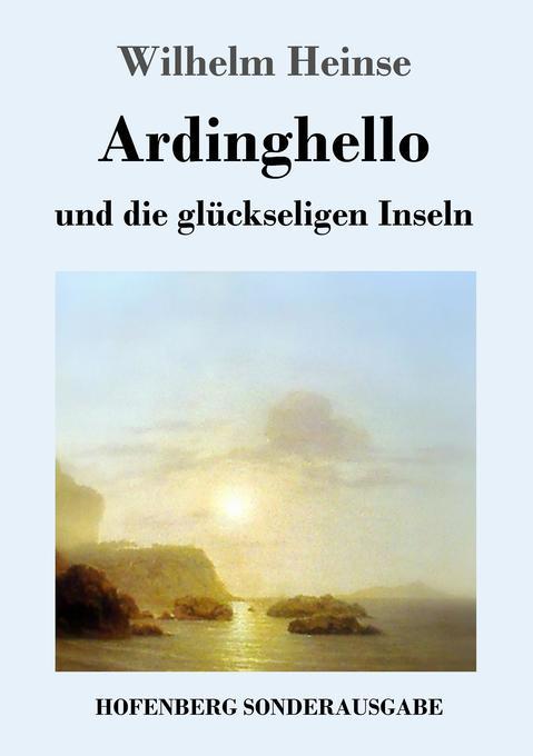 Ardinghello und die glückseligen Inseln als Buch