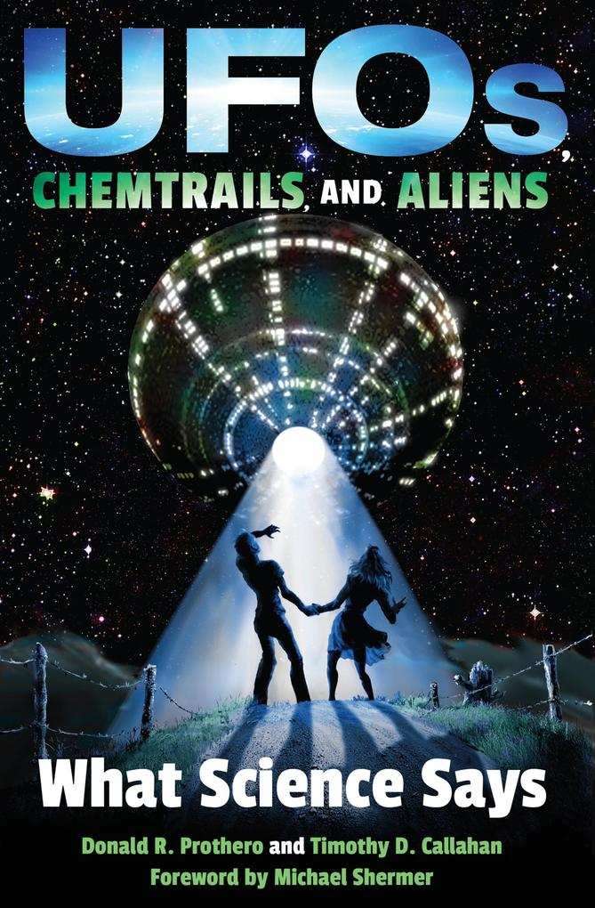 UFOs, Chemtrails, and Aliens als eBook Download...