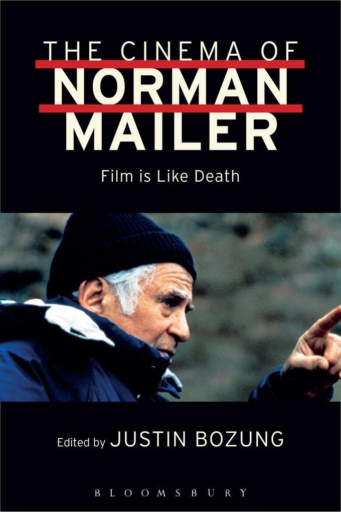 Cinema of Norman Mailer als eBook Download von ...