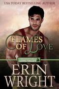 Flames of Love - A Western Fireman Romance Novel (Firefighters of Long Valley, #1)
