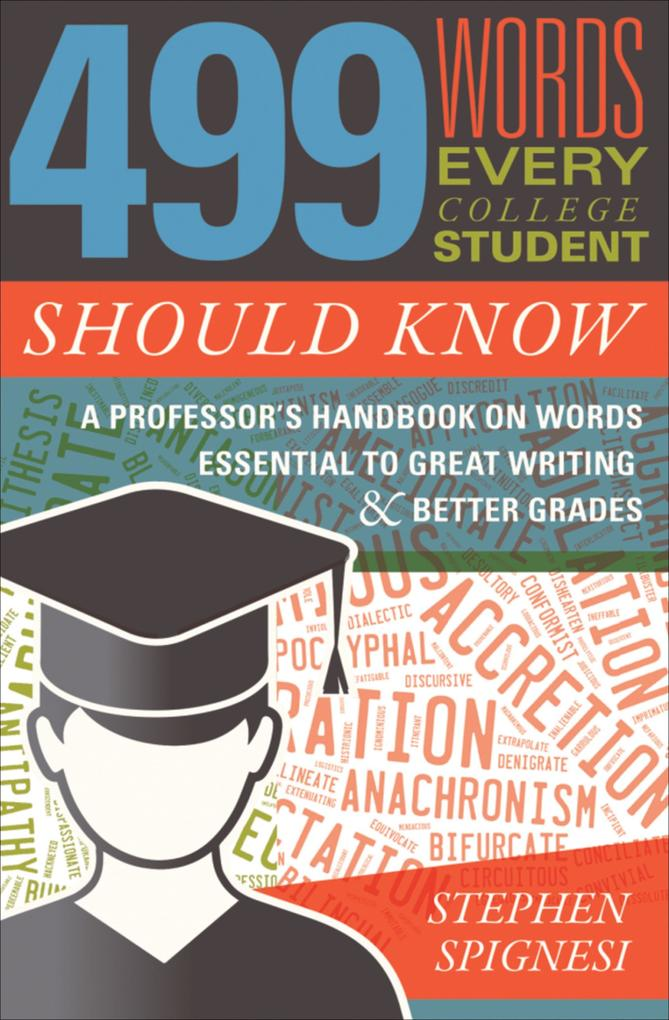 499 Words Every College Student Should Know als...