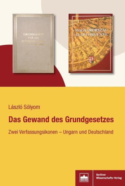 Das Gewand des Grundgesetzes als Buch von Lászl...