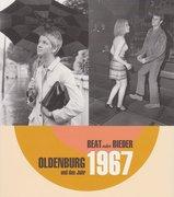 Oldenburg und das Jahr 1967