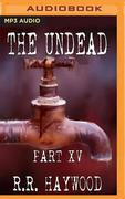 The Undead: Part 15