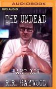 The Undead: Part 14