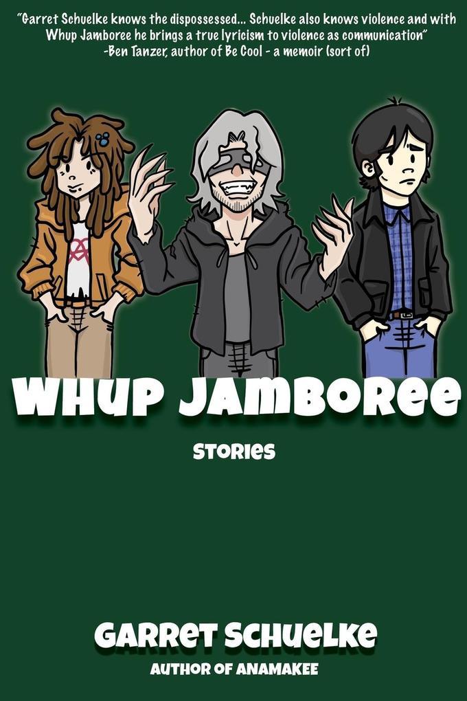 Whup Jamboree als Taschenbuch von Garret Schuelke