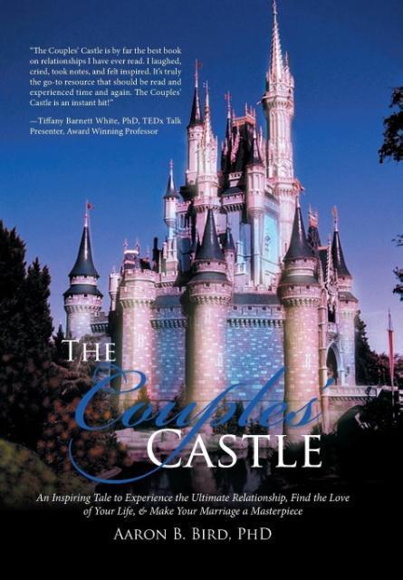 The Couples´ Castle als Buch von Phd Aaron B. Bird