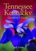 Tennessee & Kentucky Gardener's Guide