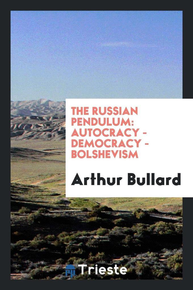 The Russian pendulum als Taschenbuch von Arthur...
