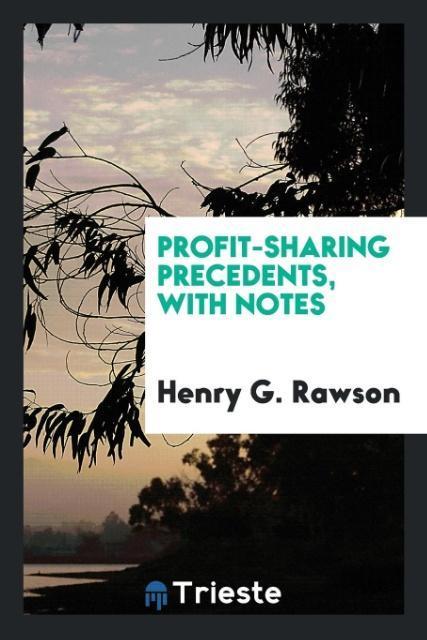 Profit-sharing precedents, with notes als Tasch...