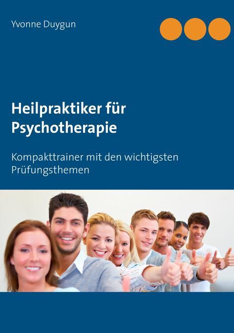 Heilpraktiker für Psychotherapie als Buch von Y...