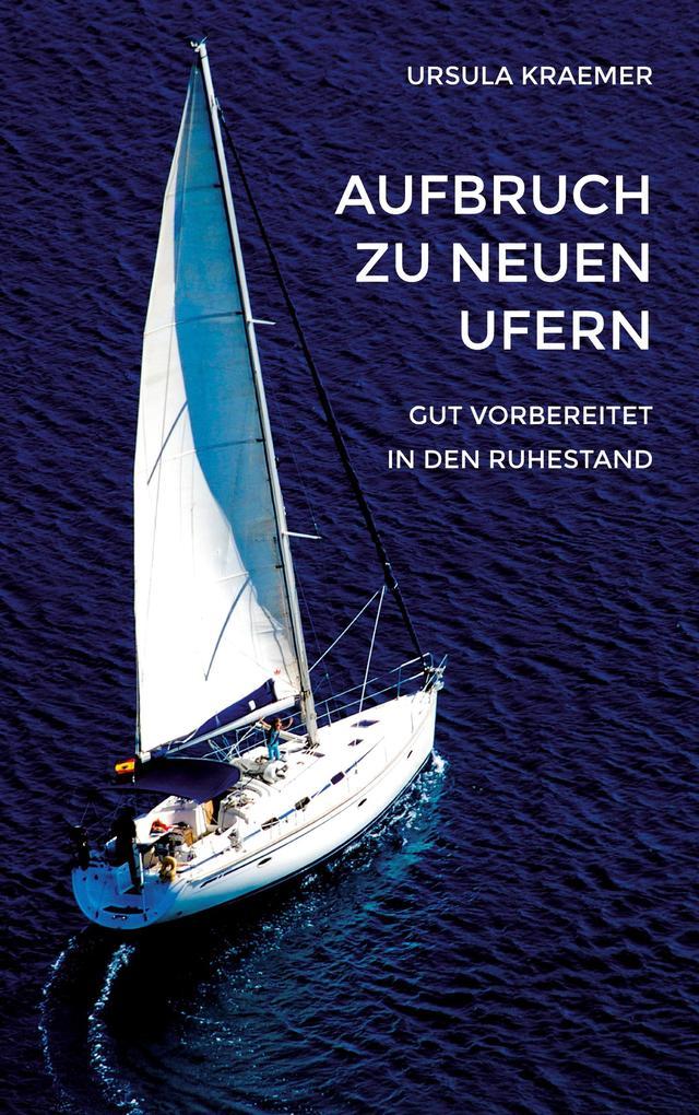 Aufbruch zu neuen Ufern als Buch von Ursula Kra...