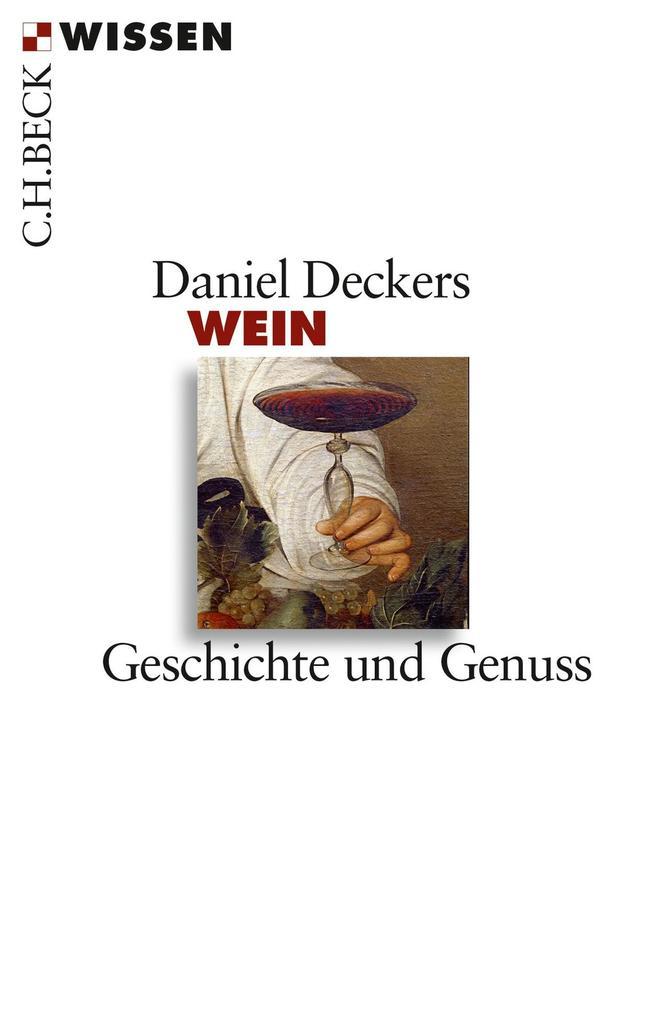 Wein als eBook Download von Daniel Deckers