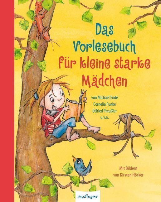 Das Vorlesebuch für kleine starke Mädchen als Buch