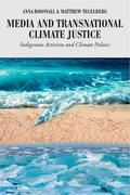 Media and Transnational Climate Justice