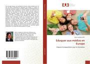 Eduquer aux médias en Europe